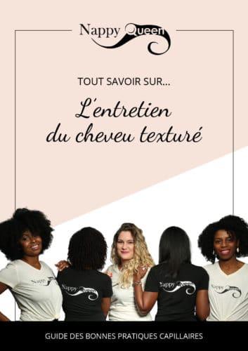 Guide pratique : entretien du cheveu texturé by NappyQueen
